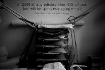 """""""Se estima que para 2009 pasaremos el 41% de nuestra jornada laboral manejando nuestras casillas de correo electrónico"""". CC BY (Will Lion) NC- ND"""